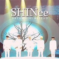 SHINee - Dream Girl (Ballad Version).mp3