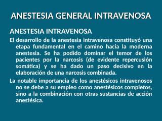 anestesia general intravenosa 1.ppt