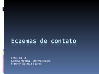 Eczemas de Contato.ppt