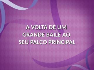 Baile_à_Fantasia_Carioca_da_Gema_19_12.ppt