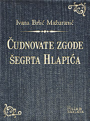 brlicmazuranic_cudnovatezgodesegrtahlapica.epub
