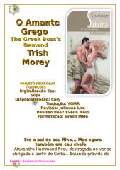 Magnatas Gregos 27 - Trish Morey - O Amante Grego (The Greek Boss's Demand) (PRT) - msg10.docx